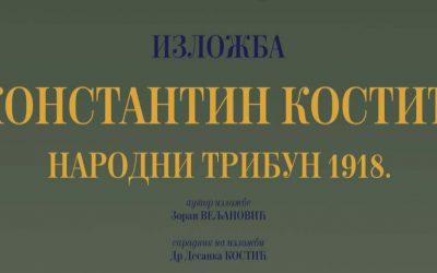 Константин Костић – народни трибун 1918.