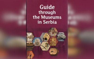 Водич кроз музеје Србије на енглеском језику – Guide through the Museums in Serbia